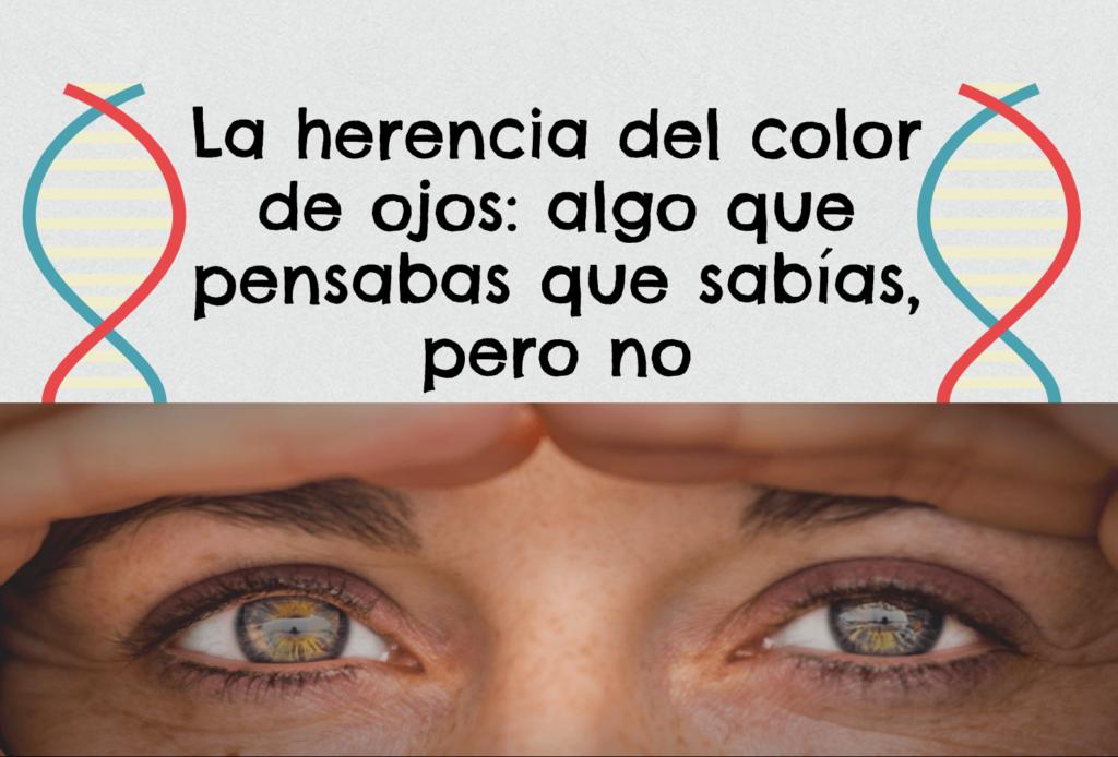 ¿Cambian de Color los Ojos?